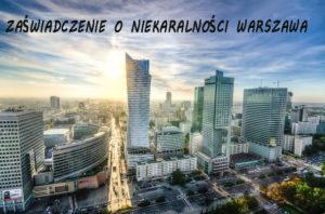 Warszawa zaświadczenie o niekaralności